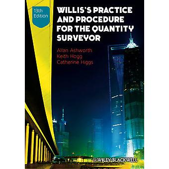 Willis's Practice and Procedure for the Quantity Surveyor by Allan As