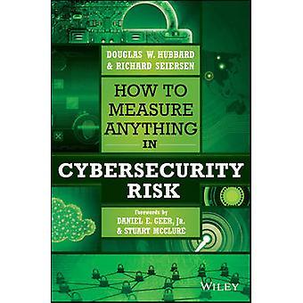 Gewusst wie: alles in Cyber-Sicherheit Gefahr durch Douglas W. Hubbard messen-