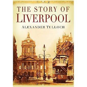 Die Geschichte von Liverpool [illustriert]