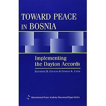 Richting van vrede in Bosnië: uitvoering van de Dayton-akkoorden
