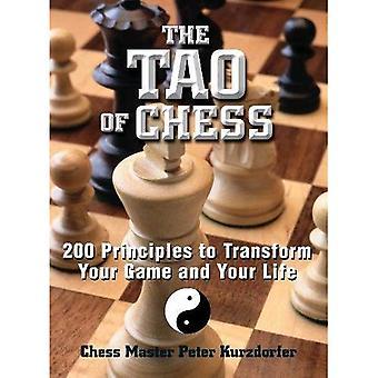 Il Tao di scacchi: 200 principi per trasformare il tuo gioco e la tua vita