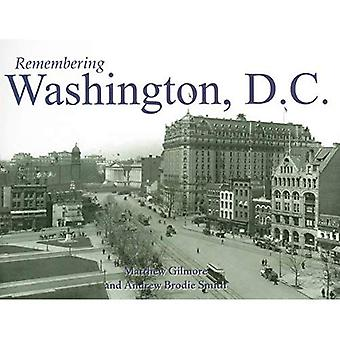 Remembering Washington, D.C.