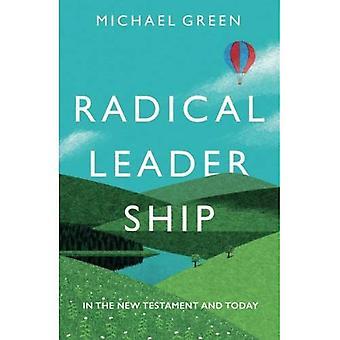 Radykalnych przywódców: W Nowym Testamencie i dziś