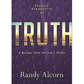 Wahrheit: Eine größere Ansicht des Wortes Gottes