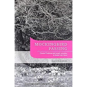 Mockingbird passerar - garderobsbögen traditioner och sexuella kuriosa i Ha