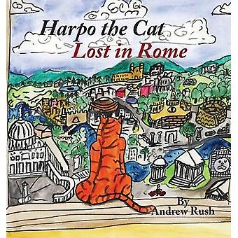Harpo the Cat Lost in Rome by Rush & Andrew