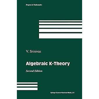 Algebraïsche Ktheorie door Vasudevan Srinivas