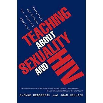 Hedgepeth ・ クオ M による効果的な教育のためのセクシュアリティと HIV の原理と方法について教えてください。