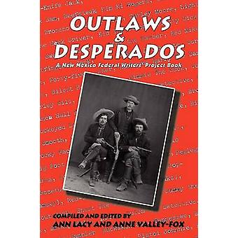 Outlaws  Desperados by Federal Writers Project