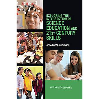 Exploring the Intersection of Science Education and 21st Century Skil