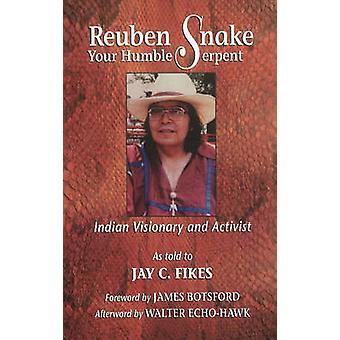 Reuben Snake - Your Humble Serpent by Jay C. Fikes - Reuben Snake - 97