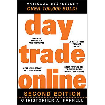 Day Trade Online (2nd Revised edition) by Christopher A. Farrell - 97