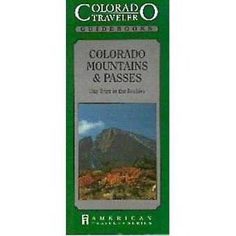 Colorado Mountains & Passes by Silvia Pettem - 9781558381179 Book