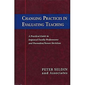 Änderung der Praxis bei der Bewertung der Lehre: Ein praktischer Leitfaden zur Verbesserung der Leistungsfähigkeit und Förderung/Tenure-Entscheidungen der Fakultät