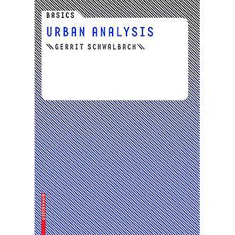 Basics Urban Analysis by Gerrit Schwalbach - 9783764389383 Book
