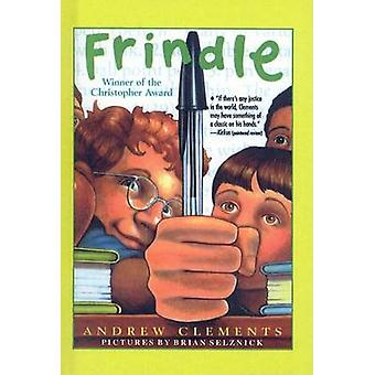 Frindle by Andrew Clements - Brian Selznick - 9780780780170 Book