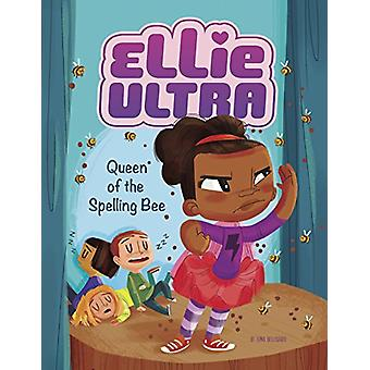Ellie Ultra - Queen of the Spelling Bee by Gina Bellisario - 97814965