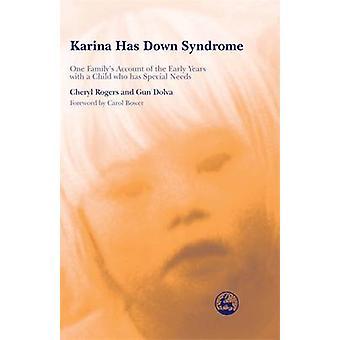 Karina har Downs syndrom - en familjs redogörelse för den tidiga år wit