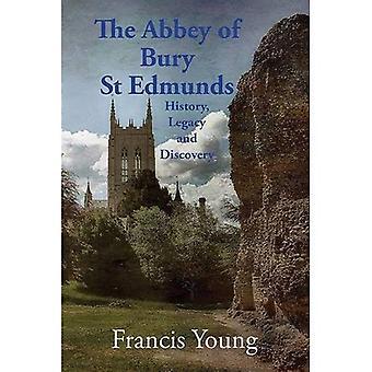 Abbey of Bury St Edmunds: historia, Legacy ja Discovery 2016