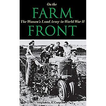 On the Farm Front: The Women's Land Army in World� War II