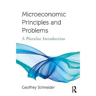 Microeconomic Principles and Problems by Geoffrey Schneider