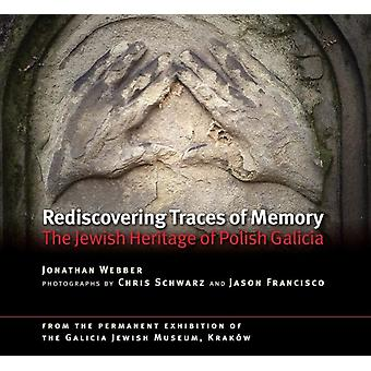 Rediscovering Traces of Memory by Jonathan Webber