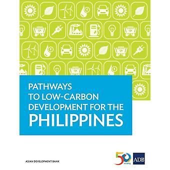 Pathways to LowCarbon Development for the Philippines by Asian Development Bank