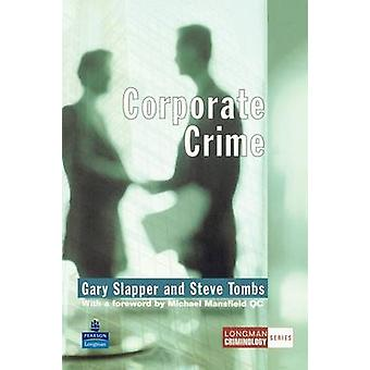 Corporate Crime door Slapper & Garytombs
