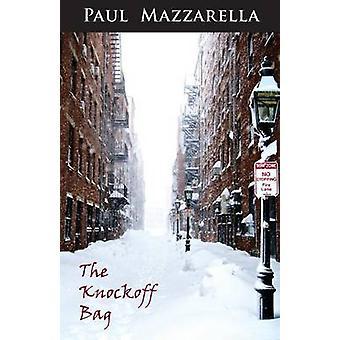 The Knockoff Bag by Mazzarella & Paul