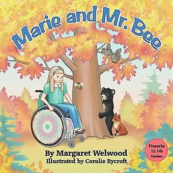 Marie and Mr. Bee Proverbs 1214b Version by Welwood & Margaret