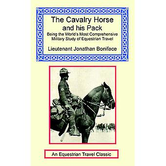 The Cavalry Horse and His Pack by Boniface & Jonathan