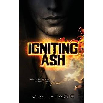 Igniting Ash by Stacie & M.A.