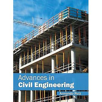 Advances in Civil Engineering by Ruiz & Armando