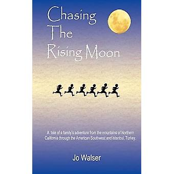 Chasing the Rising Moon by Walser & Jo