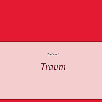 Traum by Scharf & Kurt