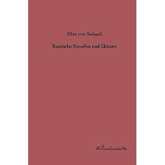Russische Novellen und Skizzen by Seebach & Albin von