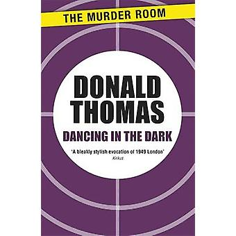 Dancing in the Dark by Thomas & Donald