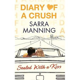 Sealed with a Kiss by Sarra Manning - 9780349001586 Book