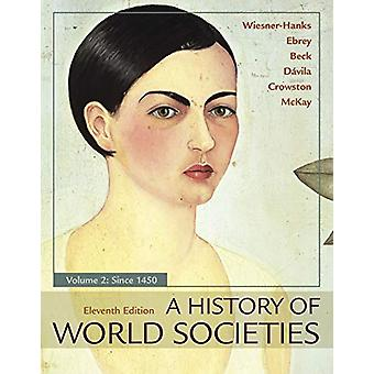 A History of World Societies - Volume 2 by Merry E. Wiesner-Hanks - 9