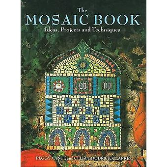 Mosaic Book - Ideas - Projects and Techniques by Peggy Vance - Celia G