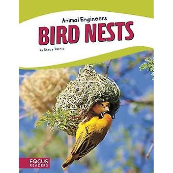 Animal Engineers - Birds Nests by Stacy Tornio - 9781635178593 Book
