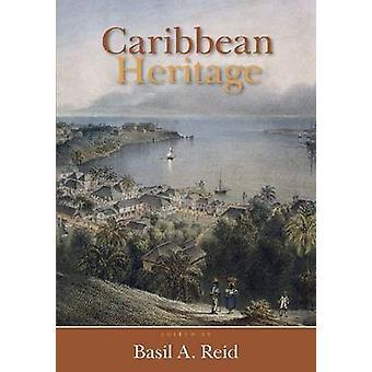 Caribbean Heritage by Basil A. Reid - 9789766402648 Book