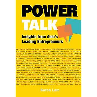 Power Talk - Insights From Asia's Leading Entrepreneurs by Suet May Ka