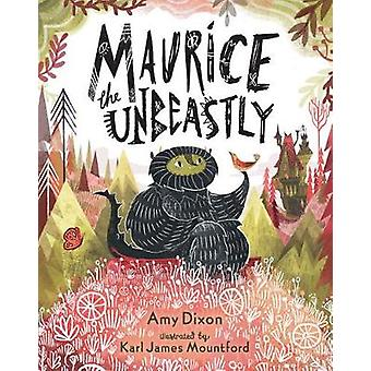 Maurice the Unbeastly by Dixon & Amy
