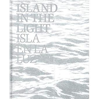 Island In The Light / Isla En La Luz by Island In The Light / Isla En