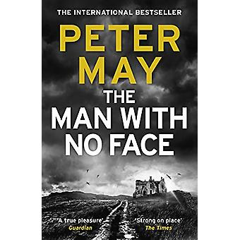 The Man With No Face by Peter May - 9781787472594 Book