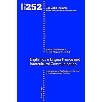 English as a Lingua Franca and Intercultural Communication - Implicati