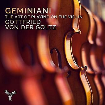 Geminiani / Von Der Goltz, Gottfried - Art of Playing on the Violin [CD] USA import