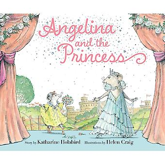 Angelina and the Princess by Katharine Holabird & Illustrated by Helen Craig