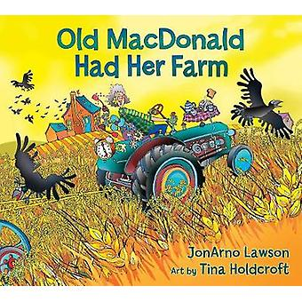 Old MacDonald Had Her Farm by Lawson & JonArno